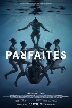 Parfaites (2017)