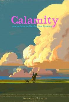Calamity, une enfance de Martha Jane Canary (2019)